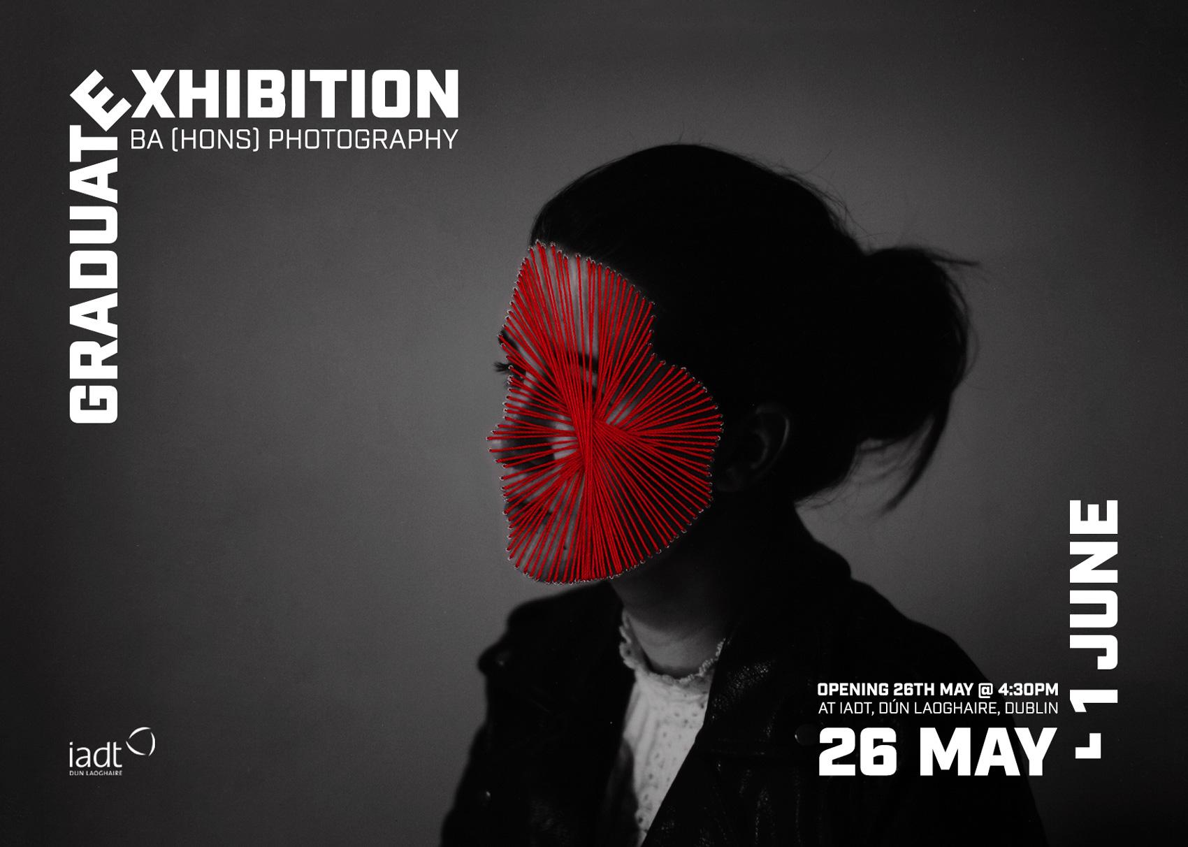 IADT Photography Graduate Exhibition 2017